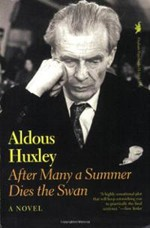 After-Many-a-Summer-Dies-the-Swan-by-Aldous-Huxley